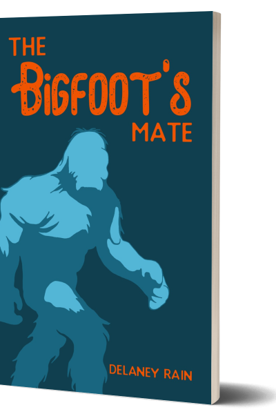 The Bigfoot's Mate by Delaney Rain